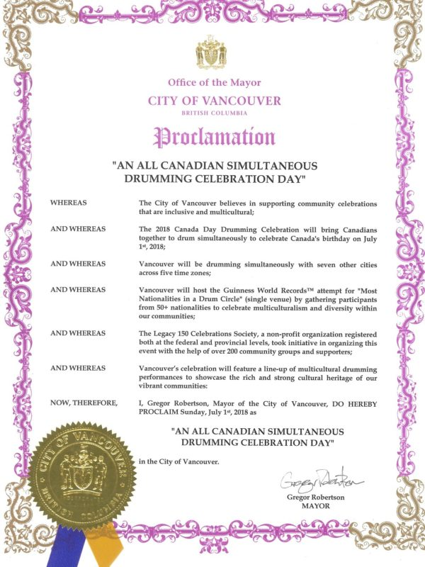 The City of Vancouver has officially proclaimed July 1, 2018 (Canada Day) as being An All Canadian Simultaneous Drumming Celebration Day.